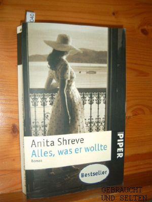 Alles, was er wollte: Roman. Aus dem Amerikanischen von Mechtild Sandberg.