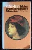 Meine ungeschriebenen Memoiren. Hrsg. von Elisabeth Plessen u. Michael Mann.