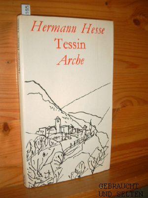Hesse, Hermann: TESSIN. Mit Zeichn. von Hanny Fries.