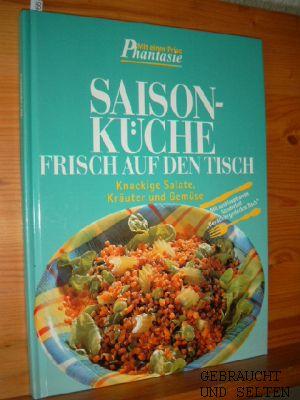 Saisonküche. Frisch auf den Tisch. Knackige Salate, Kräuter und Gemüse.