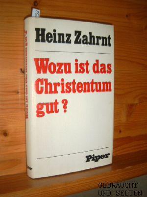 Wozu ist das Christentum gut?