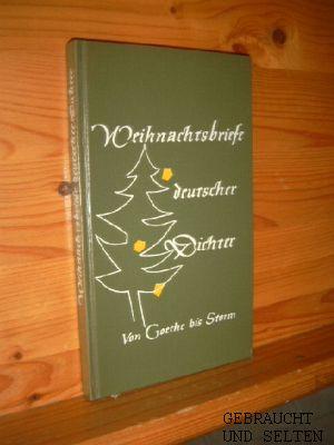Küster, Ulla: Weihnachtsbriefe deutscher Dichter von Goethe bis Storm. [Hrsg.:]. Ausgew. von Ulla Küster