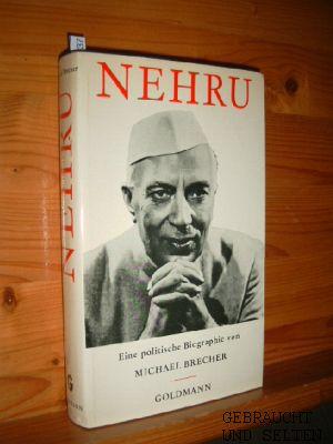 Nehru : Eine polit. Biographie. Michael Brecher. [Aus d. Engl. übertr. von Eva Schönfeld]