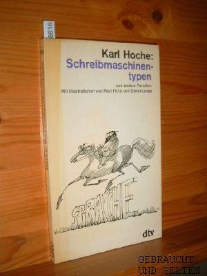 Schreibmaschinentypen und andere Parodien. Mit Ill. von Paul Flora u. Dieter Lange, dtv ; 799. 2. Aufl., 13. - 20. Tsd.