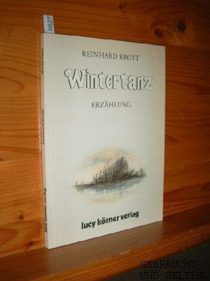 Wintertanz : Erzählung. 1. Aufl.