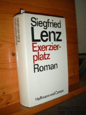 Exerzierplatz : Roman. 2. Aufl., 101. - 150. Tsd.