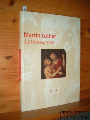 Lebensworte. Ausgew. von Johannes Hanselmann und Peter Helbich.
