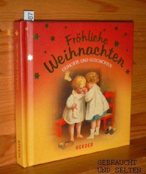 Fröhliche Weihnachten : Gedichte und Geschichten.