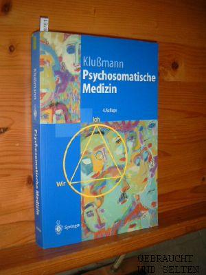 Psychosomatische Medizin - Ein Kompendium für alle medizinischen Teibereiche. Mit einem Kapitel Psychopharmakologie, bearb. v. Manfred Ackenheil. 4., korr. u. aktualisierte Auflg.mit einem Geleitwort von Wolfgang Wesiack,