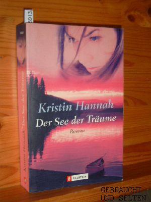 Der See der Träume : Roman. Aus dem Engl. von Hedda Pänke, Ullstein ; 25664 2. Aufl.