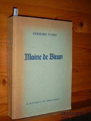 Maine de Biran : Philos. u. polit. Denken zwischen Ancien Régime u. Bürgerkönigtum in Frankreich.
