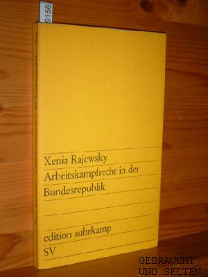 Arbeitskampfrecht in der Bundesrepublik. edition suhrkamp ; 361.
