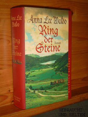 Ring der Steine : Roman. Aus dem Amerikan. von Gabriele Wurster, Weltbild-Reader. Ungekürzte Ausg.