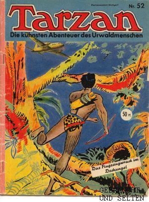 Tarzan. Die kühnsten Abenteuer des Urwaldmenschen. Heft 52: Das Fluggzeugwrack im Dschungel.