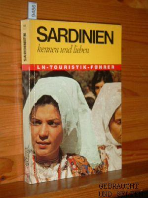 Sardinien kennen und lieben. Die herbe Schönheit einer urwüchsigen Felseninsel. 3. Auflg.,