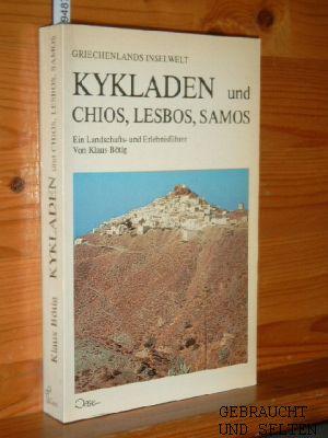 Kykladen, Chios, Lesbos, Samos : [Griechenlands Inselwelt]. [Pfeile, Schiffe u. Kt. : Franz Letsch. Cartoon: Peter Gaymann] 4. Aufl.