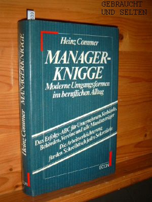 Managerknigge : moderne Umgangsformen im berufl. Alltag. 3. Aufl.