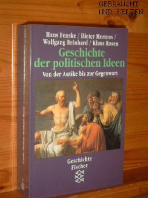 Geschichte der politischen Ideen : von der Antike bis zur Gegenwart. Fischer ; 13214 : Geschichte. Aktualisierte Neuausg.