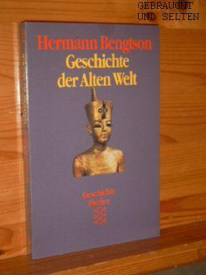 Geschichte der alten Welt. Fischer ; 4426 : Geschichte. Orig.-Ausg.