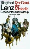Lenz, Siegfried: Der Geist der Mirabelle : Geschichten aus Bollerup. 1. Auflage, 1.-50.Tsd