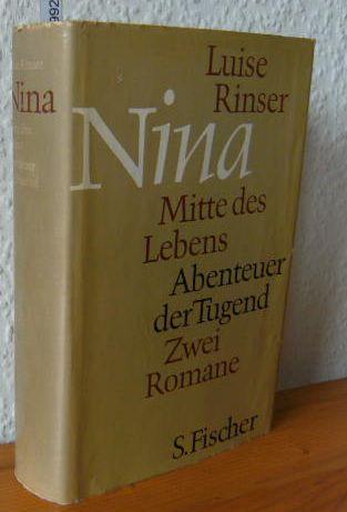 Nina. Mitte des Lebens. Abenteuer der Tugend.