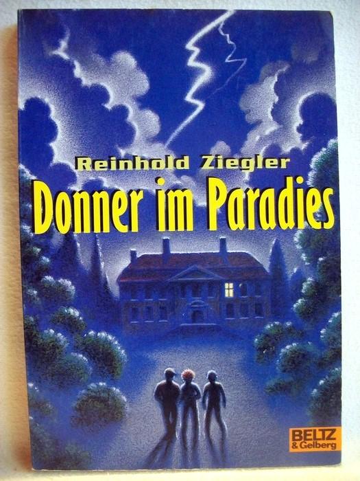 Donner im Paradies : Roman. Gullivers Bücher ; 525