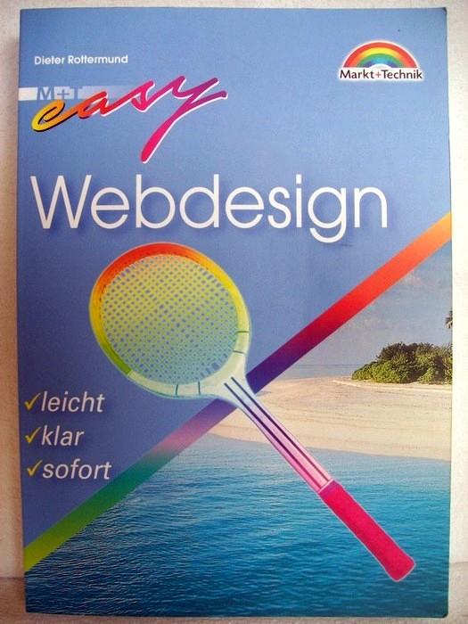 Webdesign. M + T easy. leicht klar sofort.