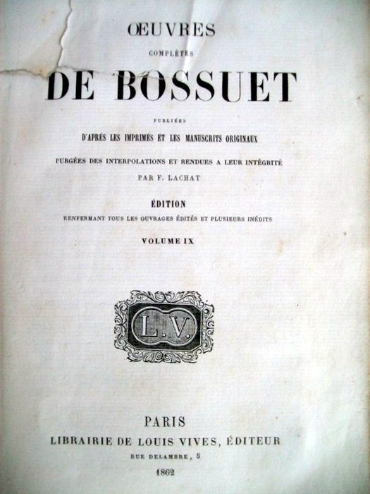 Oeuvres completes de Bossuet, publiees d