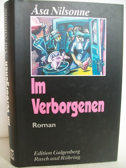 Nilsonne, Asa: Im Verborgenen : Roman. Aus dem Schwed. von Dagmar Missfeldt, Edition Galgenberg