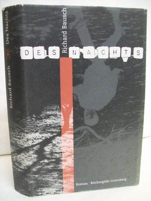 Des Nachts : Roman. Aus dem Amerikan. von Sabine Roth