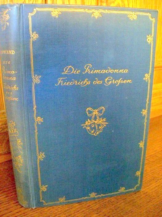 Die Primadonna Friedrichs des Großen.