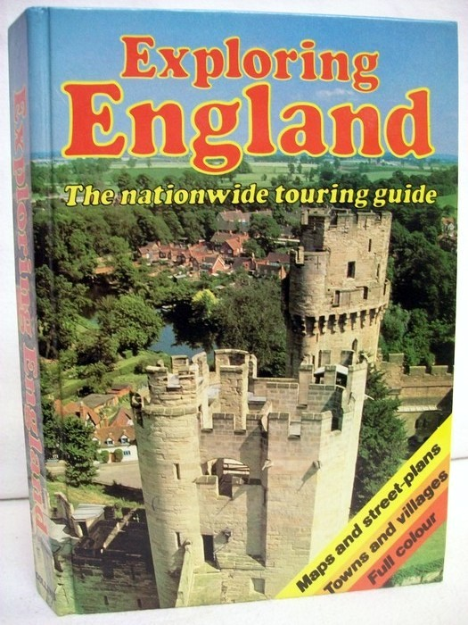 Exploring England. The nationwide touring guide.