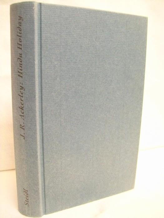 Hindu Holiday. Ein indisches Tagebuch. Aus dem Engl. von Dorothee und Daniel Göske. Mit einem Nachw. von Daniel Göske. 1. Aufl.