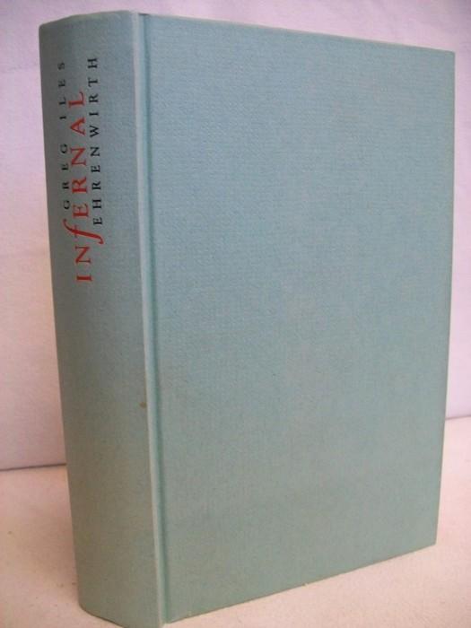 Infernal : [Thriller]. Aus dem Amerikan. von Axel Merz 4. Auflage