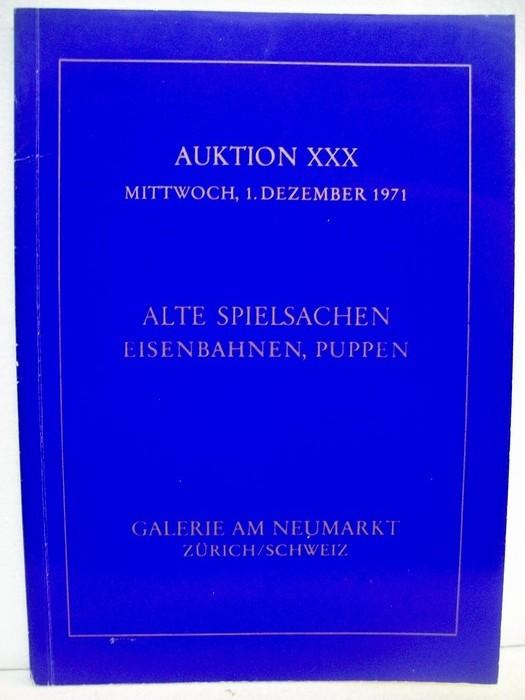 Spielsachen- Auktion ( Alte Spielsachen, Eisenbahnen, Puppen) am 01.12.1971 , Auktion XXX Auktionskatalog incl. Schätzpreisen