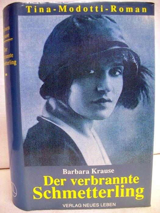 Der verbrannte Schmetterling. Tina-Modotti-Roman.