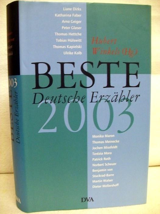 Beste Deutsche Erzähler 2003.
