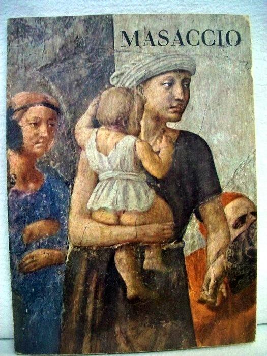 Masaccio. Der silberne Quell. Band 33 . Zwölf Ausschnitte aus den Fresken der Brancacci-Kapelle in Florenz. Einl. von Libero de Libero. Dt. Übertr. von Jan Lauts,.