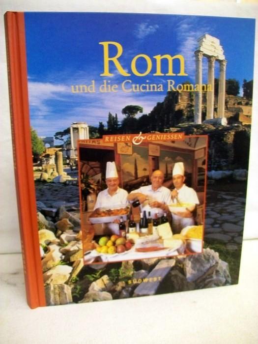 Rom und die Cucina Romana. Fotos: Georg Kürzinger. Text: Thomas Mogge, Reisen & genießen.