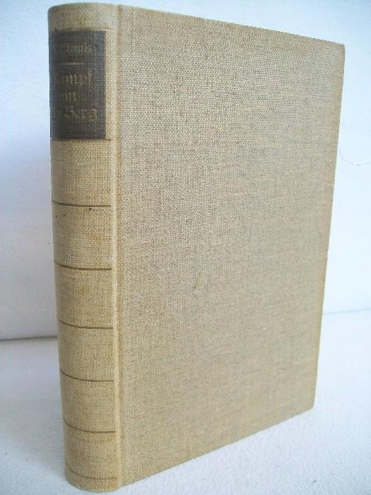 Kampf um den Berg : historische Bergfahrten. Ausgew. und mit einem Vorw. versehen von Robert Montis, Die deutschen Bergbücher ; Bd. 6
