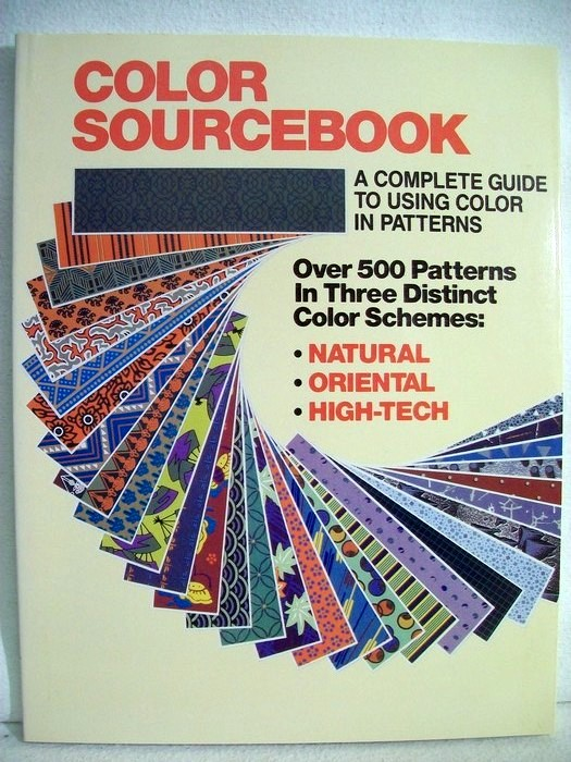 Color Sourcebook A Complete Guide to Contemporary Color Schemes: No. 1. Over 500 patterns in three distinct color schemes