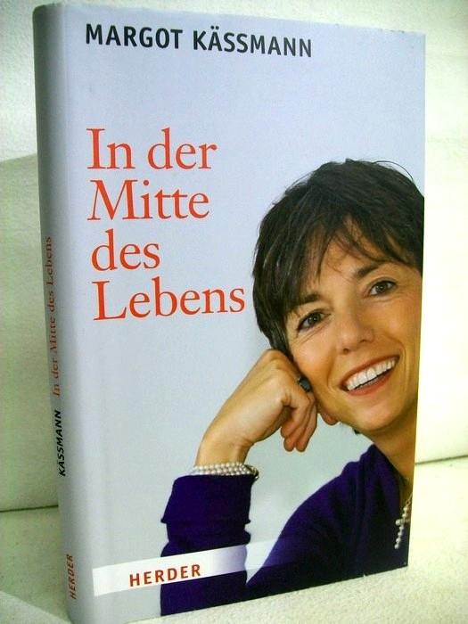 In der Mitte des Lebens. 2. Aufl.