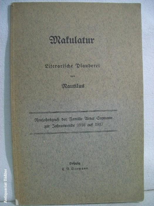 Makulatur, Literarische Plauderei von Nautilus Neujahrsgruß der Familie Arthur Seemann zur Jahreswende 1916 auf 1917