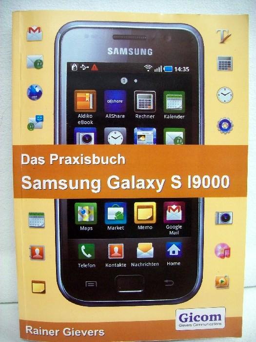 Das Praxisbuch Samsung Galaxy S I9000.