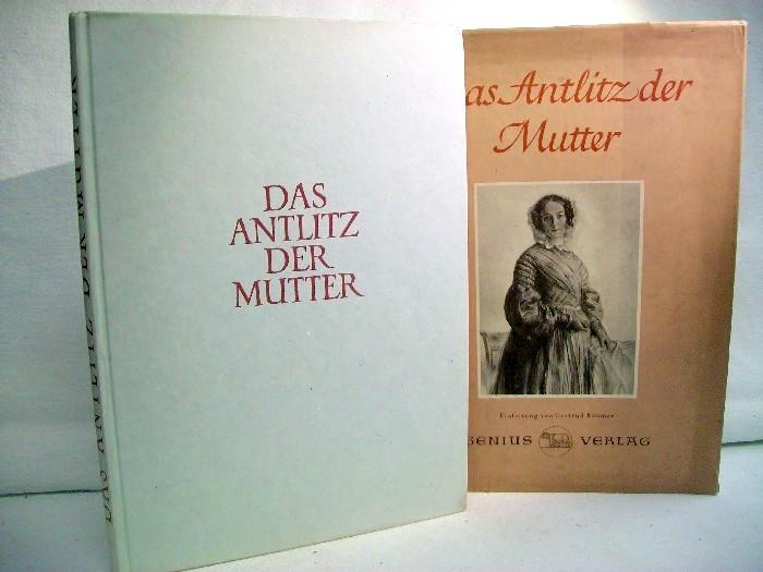 Das Antlitz der Mutter : Mit e. Einl. von Gertrud Bäumer
