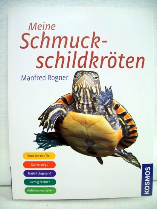 Meine Schmuckschildkröten. Rund um das Tier Gut versorgt. Natürlich gesund. Richtig züchten. Verhalten verstehen. 2. Aufl.