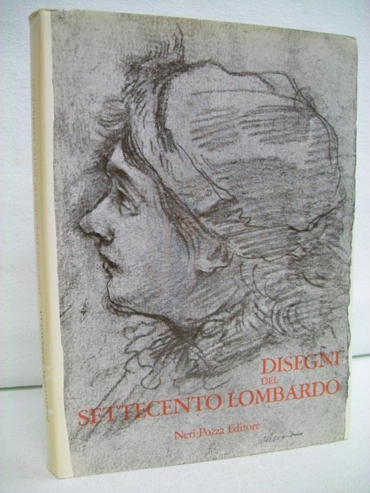 Barigozzi Brini, Amalia und Rossana Bossaglia: Disegni del Settecento Lombardo.