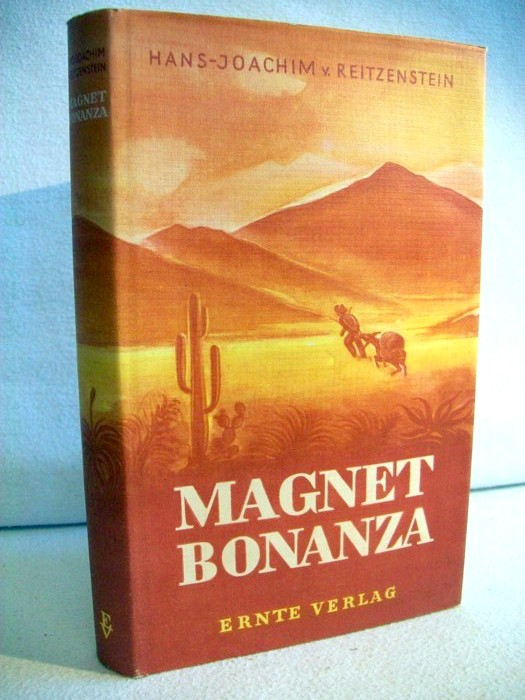 Magnet Bonanza. Goldgräbergeschichten.