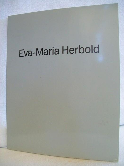 Rakow, Magdalena: Eva-Maria Herbold. Werkauswahl 1975 - 1985.