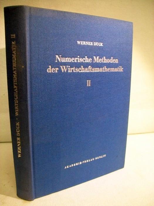 Dück, Werner: Numerische Methoden der Wirtschaftsmathematik II.